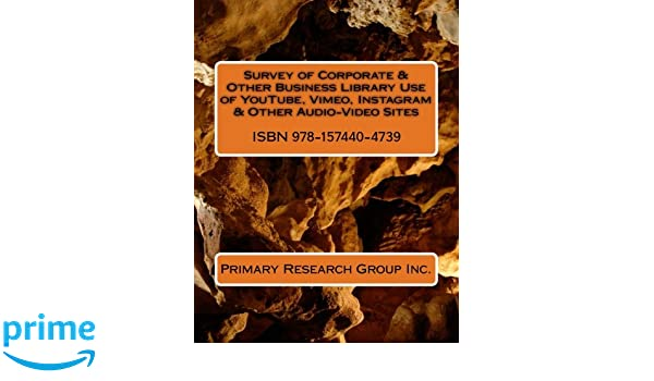 Amazon com: Survey of Corporate & Other Business Library Use
