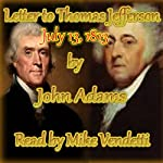 John Adams Letter to Thomas Jefferson, July 13, 1813 | Johm Adams