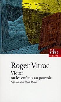 Victor ou Les enfants au pouvoir par Vitrac