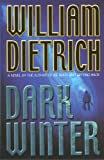 Front cover for the book Dark Winter by William Dietrich
