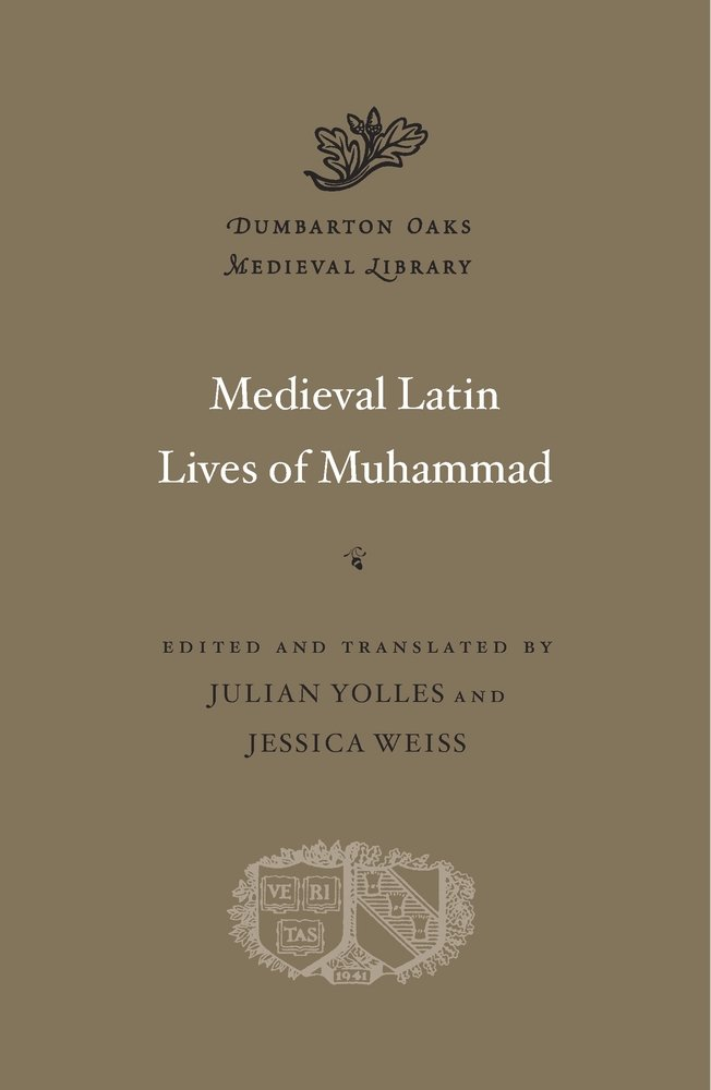 medieval-latin-lives-of-muhammad-dumbarton-oaks-medieval-library