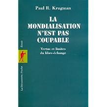 Mondialisation n'est pas coupable