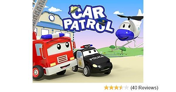 Car Transport Reviews >> Amazon Com Watch Car Patrol Of Car City Prime Video