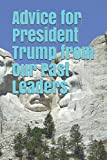Advice for President Trump from Our Past Leaders