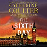 The Sixth Day | Catherine Coulter,J.T. Ellison