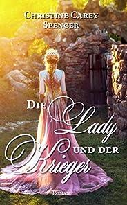Die Lady und der Krieger (German Edition)