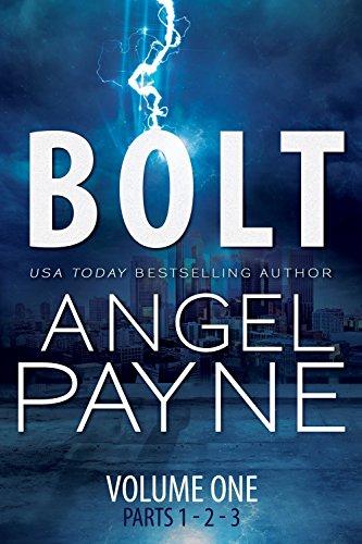 (Bolt: Bolt Saga: Volume One: Parts 1, 2 & 3)