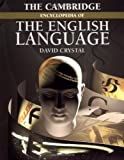 The Cambridge Encyclopedia of the English Language, David Crystal, 0521596556