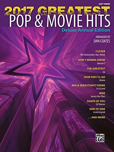 2017 Greatest Pop & Movie Hits: Easy Piano