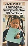 Psicologia e sviluppo mentale del bambino