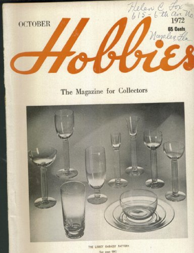 Hobbies Magazine. October 1972. The Libbey Embassy Pattern on Cover. Single Issue ()