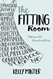 img - for The Fitting Room: Putting On the Character of Christ book / textbook / text book