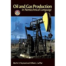 Oil & Gas Production in Nontechnical Language
