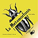 La Metamorfosis (Texto Completo) [The Metamorphosis ] Audiobook by Franz Kafka Narrated by Ramón V. Pascual
