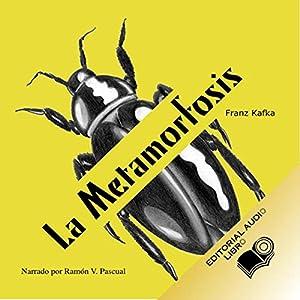 La Metamorfosis (Texto Completo) [The Metamorphosis ] Hörbuch