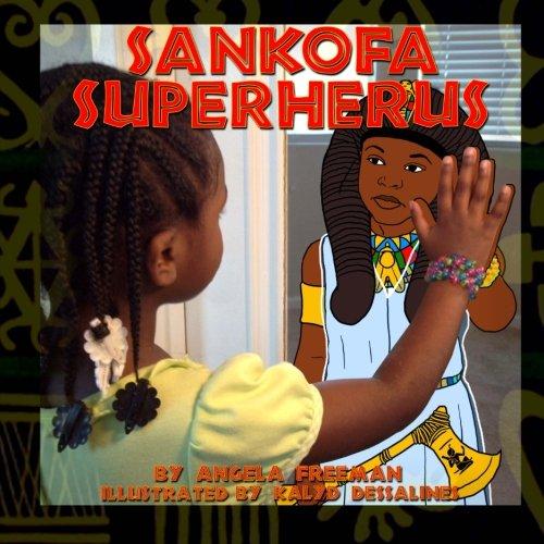 (Sankofa SuperHerus: Volume 1)