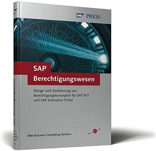 SAP-Berechtigungswesen: Design und Realisierung von Berechtigungskonzepten für SAP R/3 und SAP Enterprise Portal (SAP PRESS) Gebundenes Buch – 28. Dezember 2002 3898423123 Management Wirtschaft Computers / General