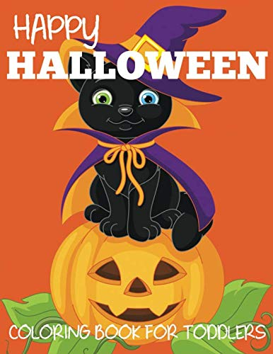 Happy Halloween Coloring Book for Toddlers (Halloween Books for Kids)