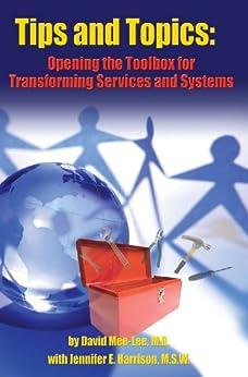 Tips and Topics by [Mee-Lee M.D., David, Harrison M.S.W., Jennifer E.]