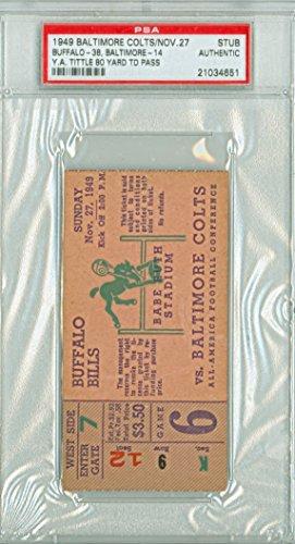 534479ed9ef 1949 Baltimore Colts Ticket Stub vs Buffalo Bills Y.A. Tittle 80 Yd TD Pass  - Bills 38-14 November 27