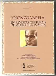 Lorenzo Varela en Revistas Culturais de Mexico e Bos Aires