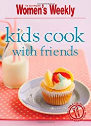 Kids Cook With Friends (The Australian Women's Weekly Minis)
