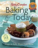 img - for Betty Crocker Baking for Today: Always in Style, Always Gold Medal (Betty Crocker Books) book / textbook / text book