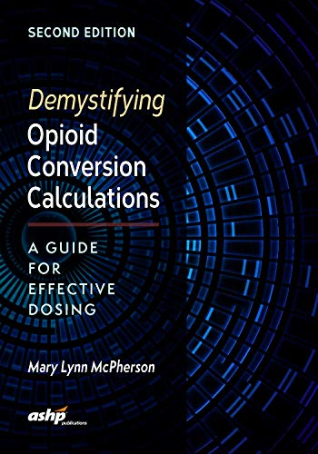 Top demystifying opioid conversion calculations for 2019