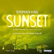 Sunset. In der Klemme und andere Erzählungen | Stephen King