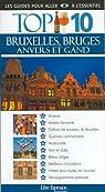 Top 10 : Bruxelles, Bruges, Anvers et Gand par Guide Top 10