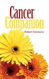 Cancer Companion, Robert Simmons, 1589822757