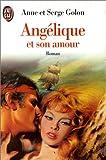 Angélique, Tome 6 : Angélique et son amour