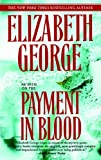 Payment in Blood (Inspector Lynley) by  Elizabeth George in stock, buy online here