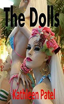 The Dolls (The Cousin Connection Book 1) by [Patel, Kathleen]
