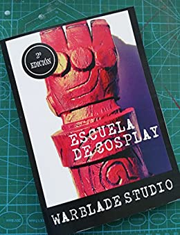 Escuela de Cosplay: Warblade Studio (Spanish Edition) Kindle Edition
