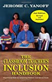 img - for The Classroom Teacher's Inclusion Handbook: Practical Methods for Integrating Students with Special Needs book / textbook / text book