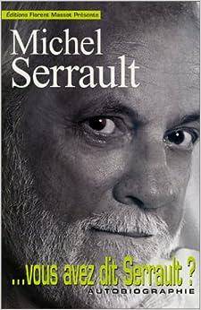 . Vous avez dit Serrault ?