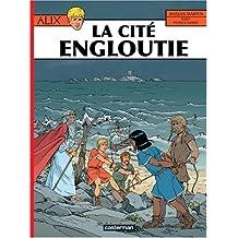 ALIX T.28 : LA CITÉ ENGLOUTIE
