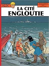 Alix, tome 28 : La cité engloutie par Jacques Martin
