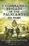3 Commando Brigade in the Falklands: No Picnic by Thompson, Julian (2008) Paperback