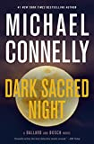 #9: Dark Sacred Night (A Ballard and Bosch Novel)