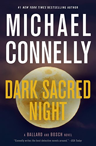 Dark Sacred Night (A Ballard and Bosch Novel) (English Edition)