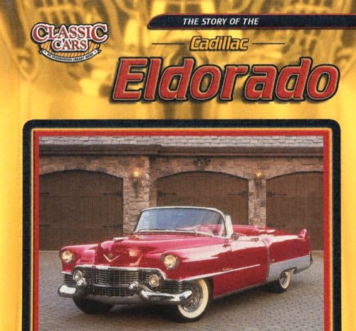 Download The Story Of The Cadillac Eldorado (Classic Cars) pdf