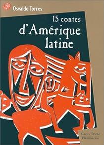 """Résultat de recherche d'images pour """"15 contes d'Amérique latine"""""""