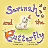 Serinah and the Butterfly, Rhonda Reif, 161225019X