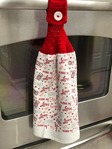 New, Kitchen Towel with Handmade, Red Colored, Hanging Crocheted Top with White Button. Towel is white terrycloth with Valentine Quotes (Crocheted New Hanging)