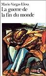 La guerre de la fin du monde par Vargas Llosa