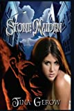Stone Maiden, Tina Gerow, 1933471468