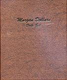 Dansco US Morgan Silver Dollar Date Set Coin Album 1878 - 1921 #7171