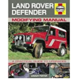 [ LAND ROVER DEFENDER MODIFYING MANUAL A PRACTICAL GUIDE TO UPGRADES BY PORTER, LINDSAY](AUTHOR)HARDBACK
